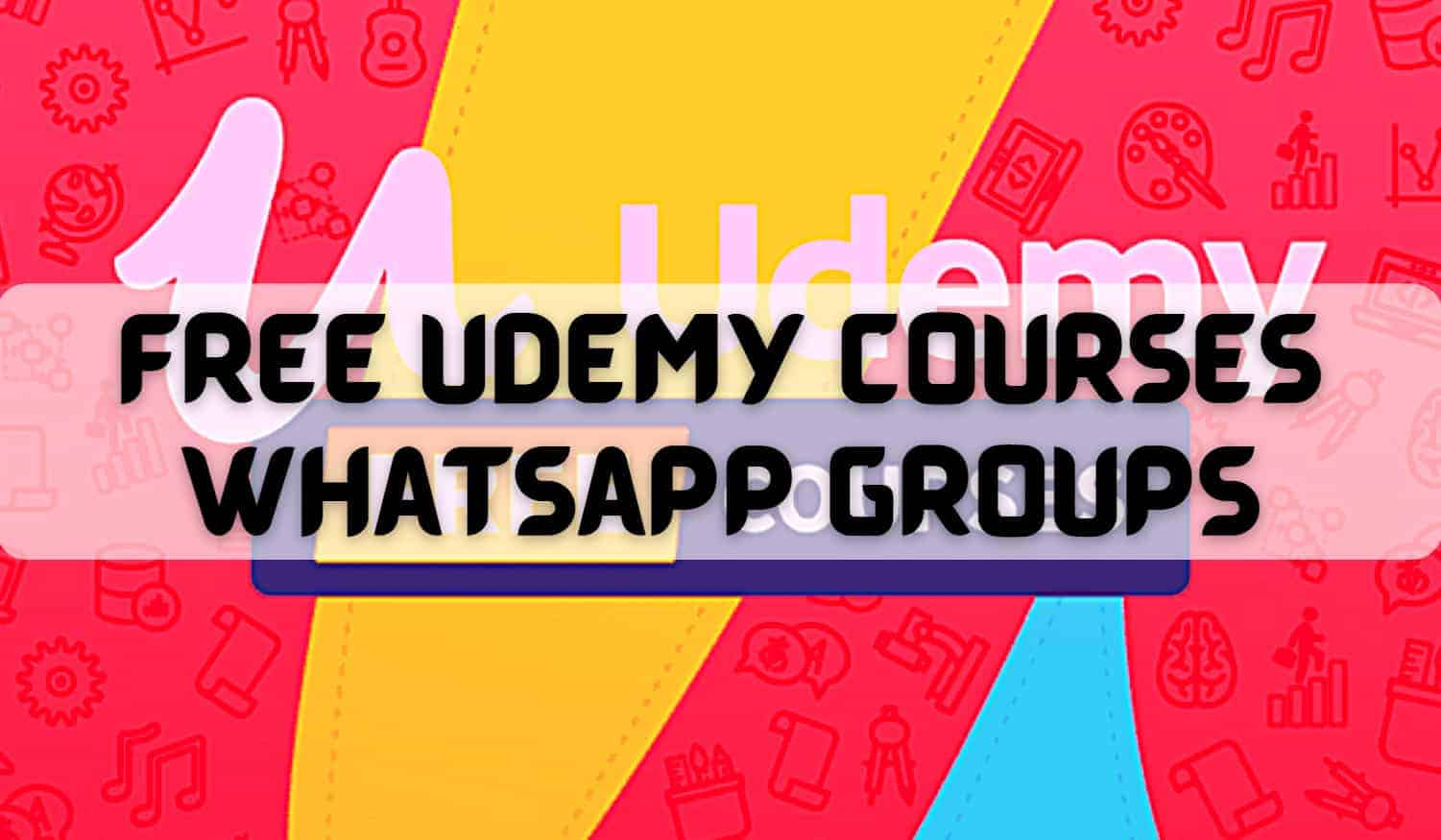 Free Udemy Courses Whatsapp Group Links