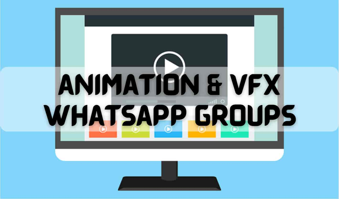 Animation and VFX Whatsapp Group Links